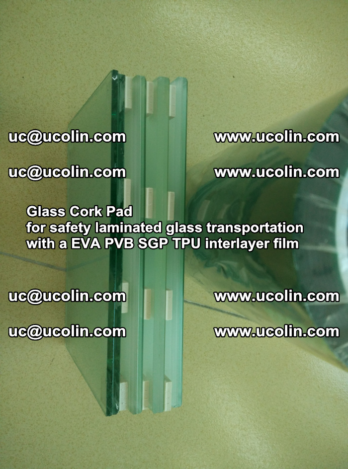 Glass Cork Pad for safety laminated glass transportation with a EVA PVB SGP TPU interlayer film (1)