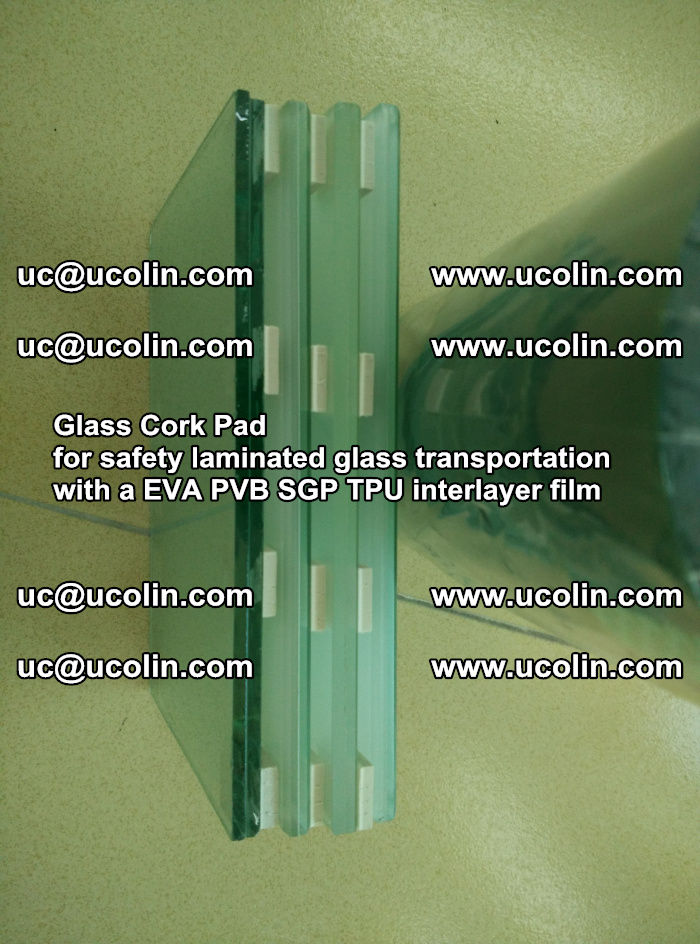 Glass Cork Pad for safety laminated glass transportation with a EVA PVB SGP TPU interlayer film (10)