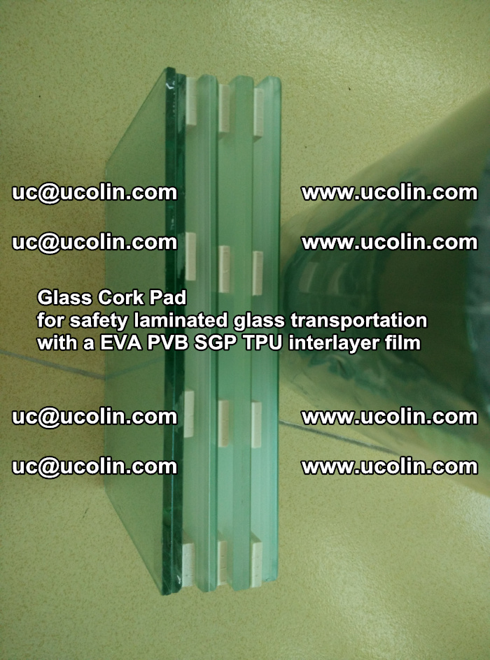 Glass Cork Pad for safety laminated glass transportation with a EVA PVB SGP TPU interlayer film (11)