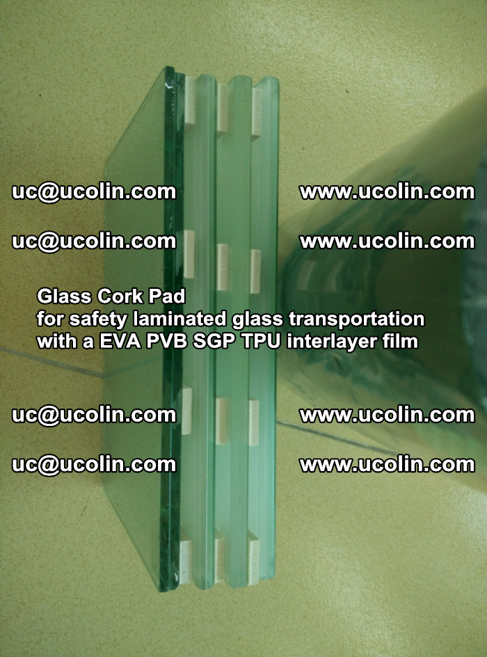 Glass Cork Pad for safety laminated glass transportation with a EVA PVB SGP TPU interlayer film (12)