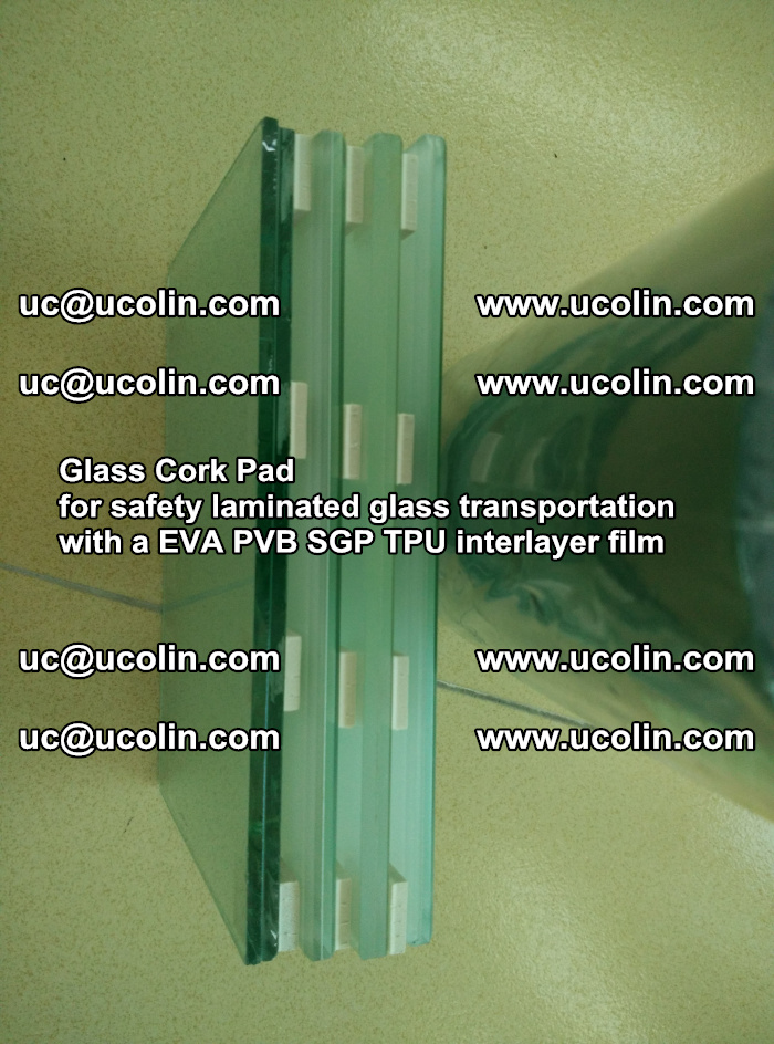 Glass Cork Pad for safety laminated glass transportation with a EVA PVB SGP TPU interlayer film (14)