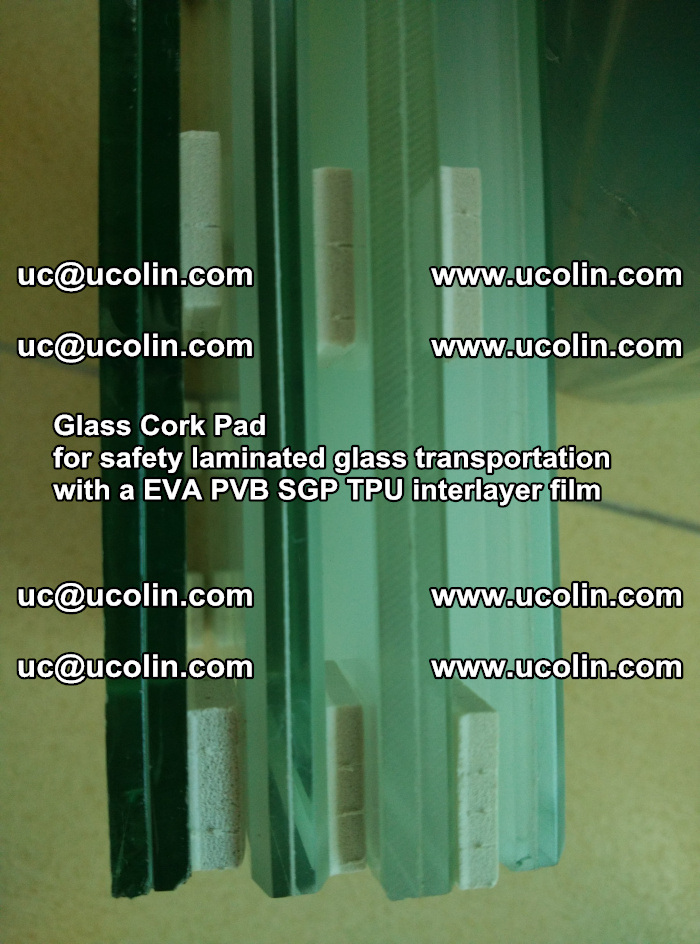 Glass Cork Pad for safety laminated glass transportation with a EVA PVB SGP TPU interlayer film (146)