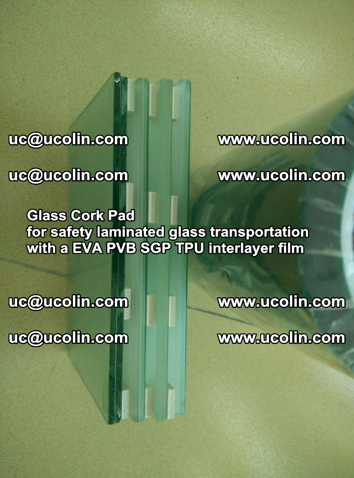 Glass Cork Pad for safety laminated glass transportation with a EVA PVB SGP TPU interlayer film (150)