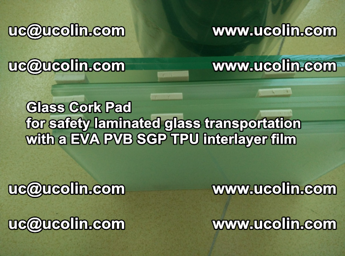 Glass Cork Pad for safety laminated glass transportation with a EVA PVB SGP TPU interlayer film (18)