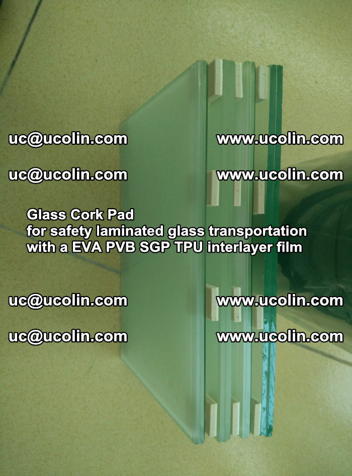 Glass Cork Pad for safety laminated glass transportation with a EVA PVB SGP TPU interlayer film (19)