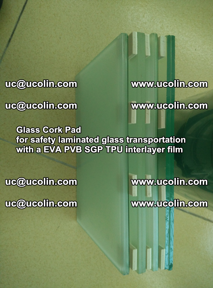 Glass Cork Pad for safety laminated glass transportation with a EVA PVB SGP TPU interlayer film (23)