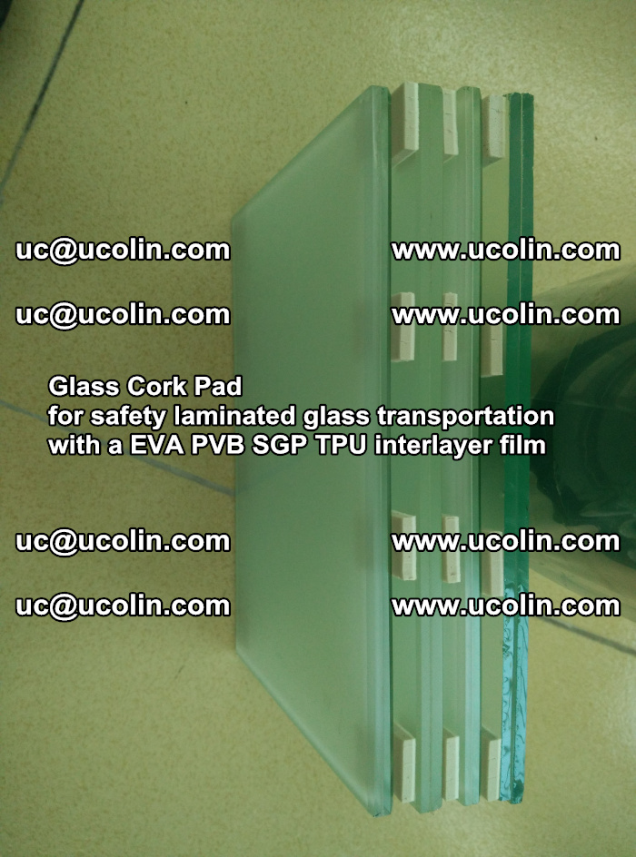 Glass Cork Pad for safety laminated glass transportation with a EVA PVB SGP TPU interlayer film (25)