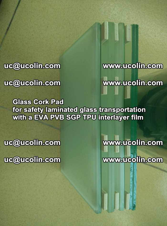 Glass Cork Pad for safety laminated glass transportation with a EVA PVB SGP TPU interlayer film (26)