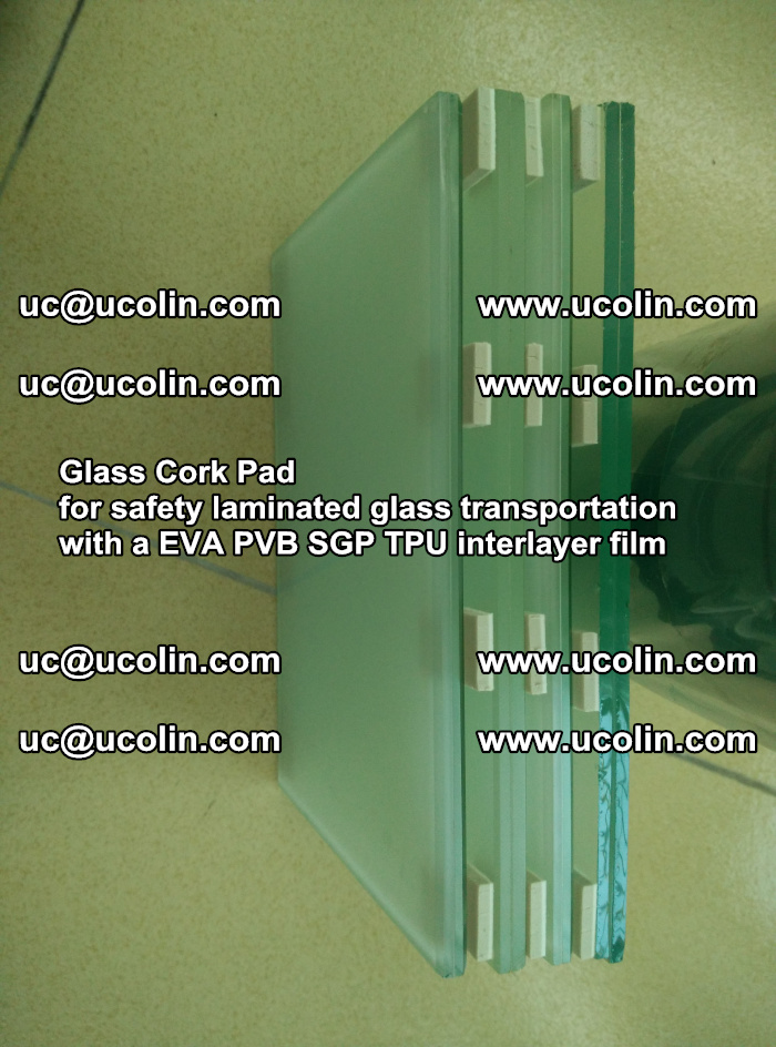 Glass Cork Pad for safety laminated glass transportation with a EVA PVB SGP TPU interlayer film (27)