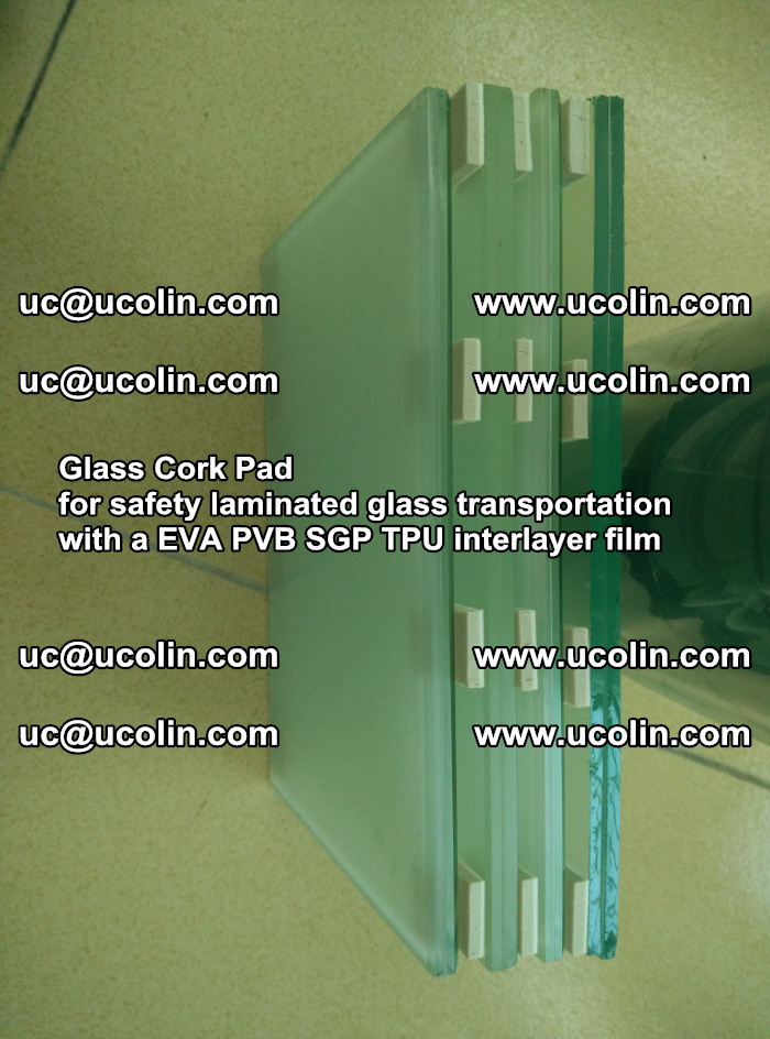 Glass Cork Pad for safety laminated glass transportation with a EVA PVB SGP TPU interlayer film (29)
