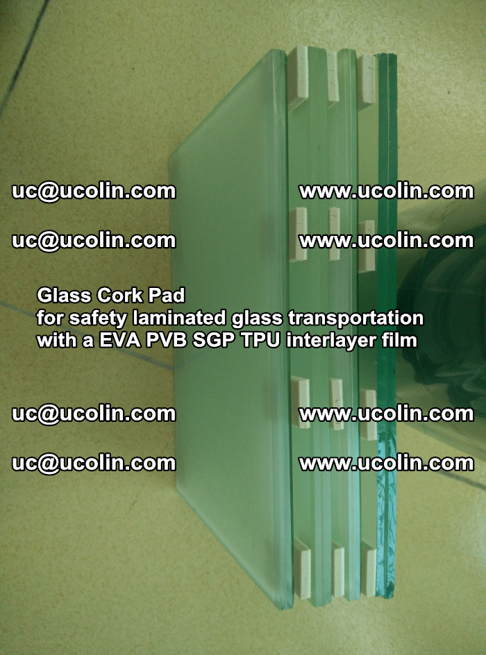 Glass Cork Pad for safety laminated glass transportation with a EVA PVB SGP TPU interlayer film (31)