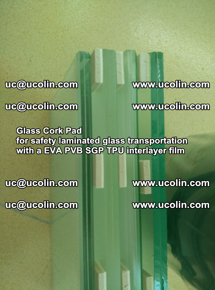Glass Cork Pad for safety laminated glass transportation with a EVA PVB SGP TPU interlayer film (32)