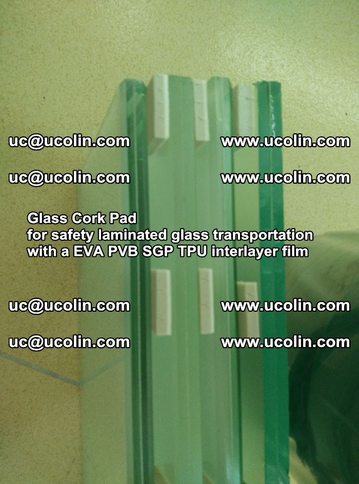 Glass Cork Pad for safety laminated glass transportation with a EVA PVB SGP TPU interlayer film (35)