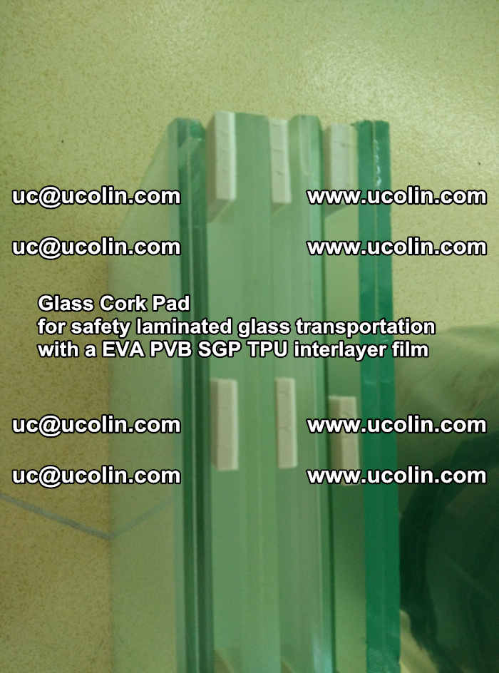 Glass Cork Pad for safety laminated glass transportation with a EVA PVB SGP TPU interlayer film (36)