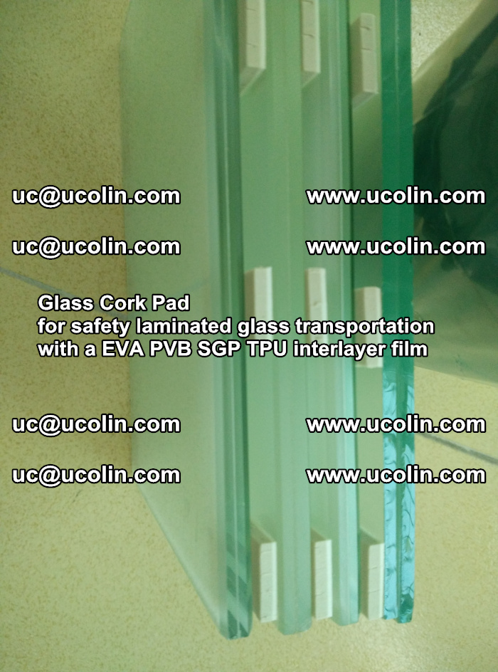 Glass Cork Pad for safety laminated glass transportation with a EVA PVB SGP TPU interlayer film (37)