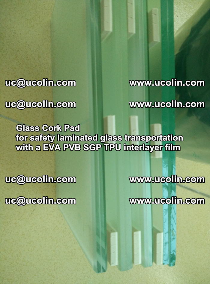Glass Cork Pad for safety laminated glass transportation with a EVA PVB SGP TPU interlayer film (38)