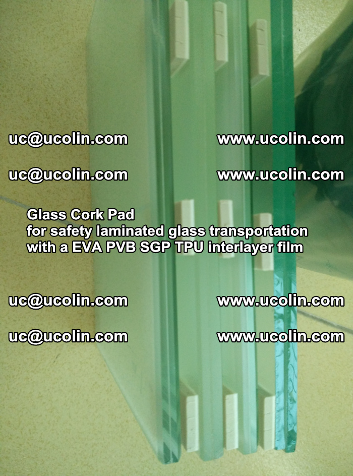 Glass Cork Pad for safety laminated glass transportation with a EVA PVB SGP TPU interlayer film (41)