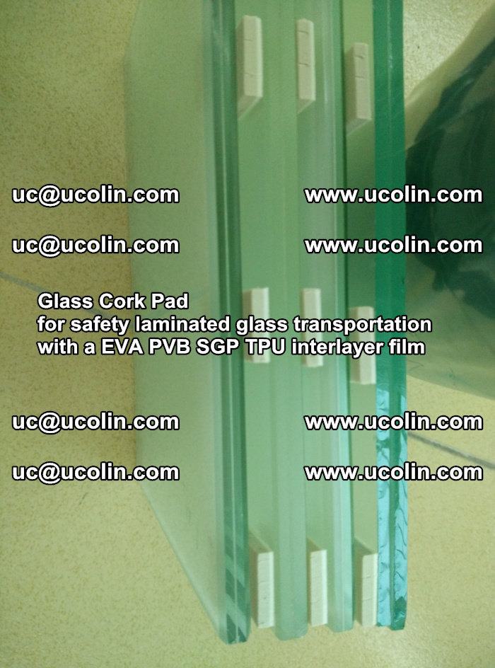 Glass Cork Pad for safety laminated glass transportation with a EVA PVB SGP TPU interlayer film (47)