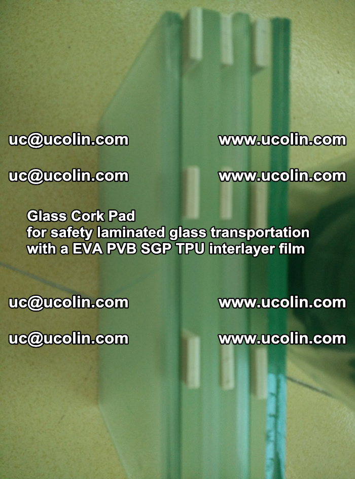 Glass Cork Pad for safety laminated glass transportation with a EVA PVB SGP TPU interlayer film (48)