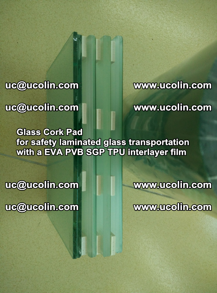 Glass Cork Pad for safety laminated glass transportation with a EVA PVB SGP TPU interlayer film (5)