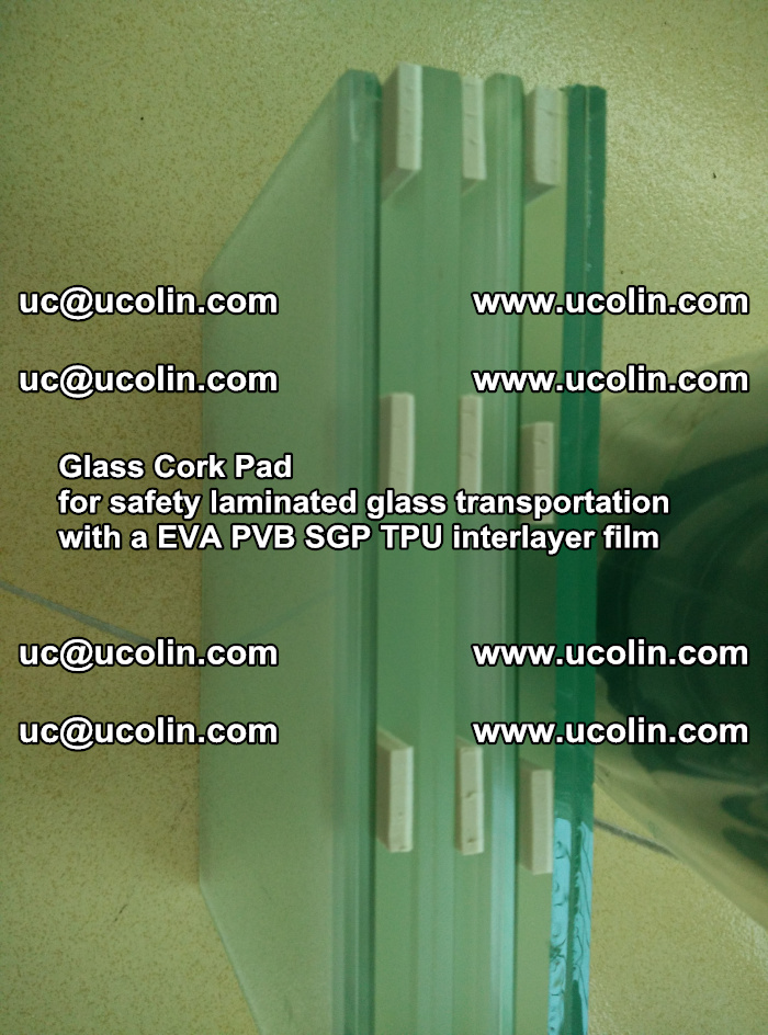 Glass Cork Pad for safety laminated glass transportation with a EVA PVB SGP TPU interlayer film (52)