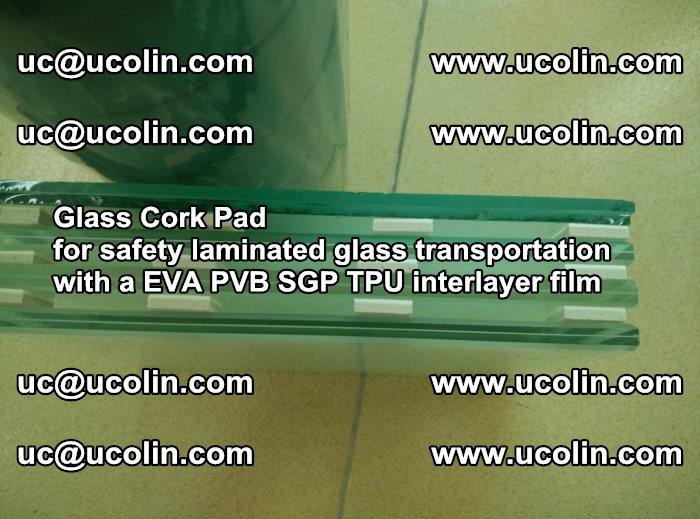 Glass Cork Pad for safety laminated glass transportation with a EVA PVB SGP TPU interlayer film (54)