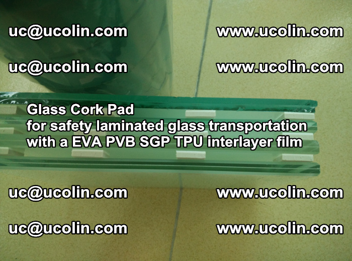 Glass Cork Pad for safety laminated glass transportation with a EVA PVB SGP TPU interlayer film (55)