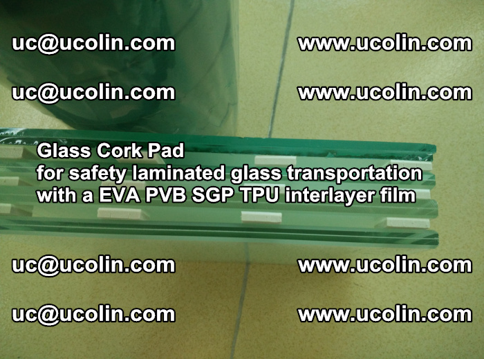 Glass Cork Pad for safety laminated glass transportation with a EVA PVB SGP TPU interlayer film (57)
