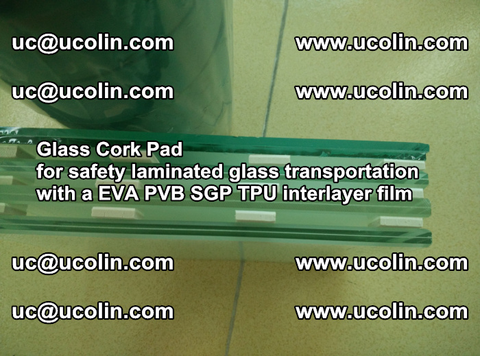 Glass Cork Pad for safety laminated glass transportation with a EVA PVB SGP TPU interlayer film (58)