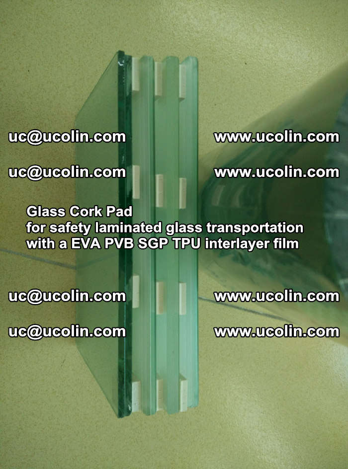 Glass Cork Pad for safety laminated glass transportation with a EVA PVB SGP TPU interlayer film (8)
